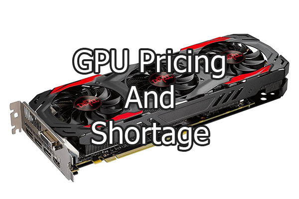 GPU Pricing & Shortage
