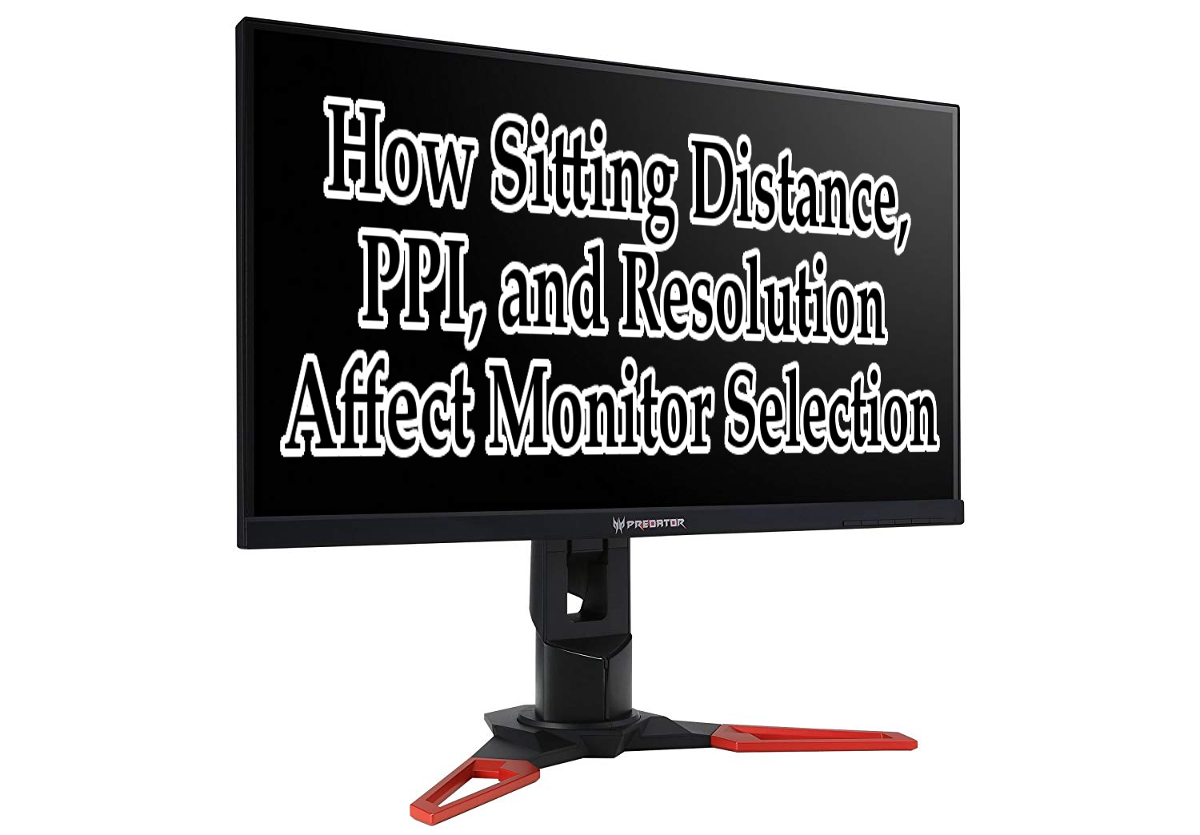 monitor-size-resolution-sitting-distance