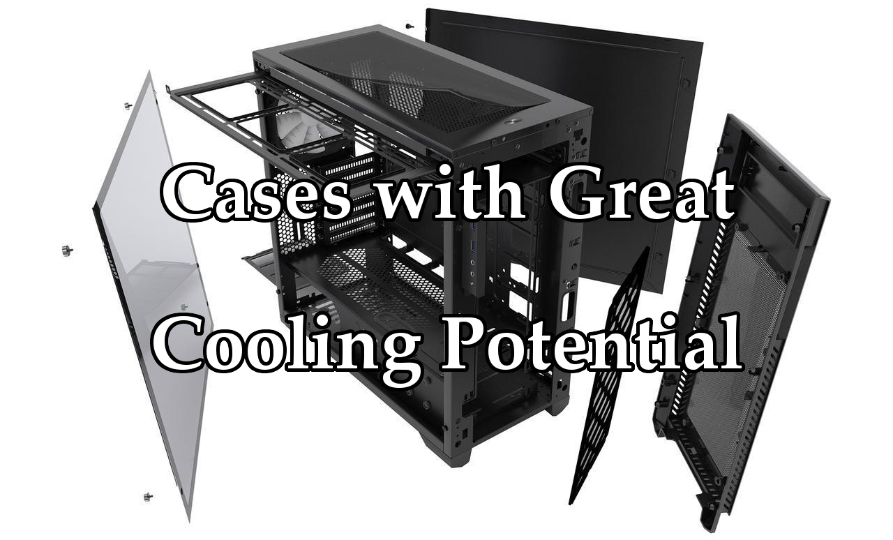 top-3-cases-for-cooling