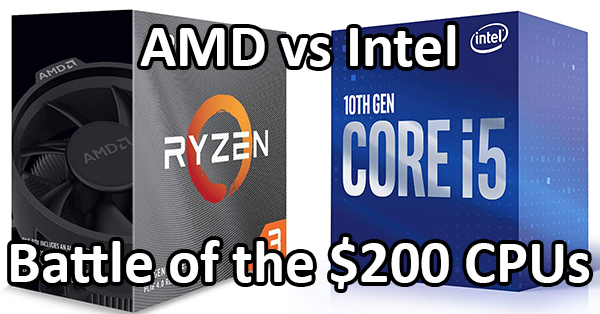 Battle Of The 200 Cpus Amd Or Intel Logical Increments Blog