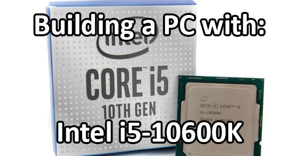 i5-10600K